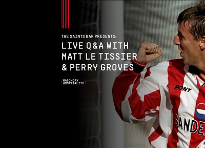Matt Le Tissier and Perry Groves appearing at  'The Saints Bar Presents' series